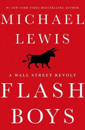 "FLASH BOYS by ""Michael Lewis"" Hardcover, 274 pages"